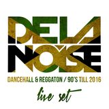 LIVE SET DANCEHALL & REGGAETON 90'S TILL NOW