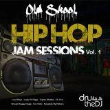 Ol Skul Jam Sessions - Hip Hop Vol.1 - DruTheDJ