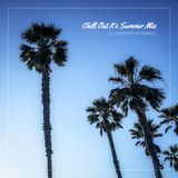 Chill Out It's Summer Mix