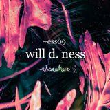 ess09: Will D. Ness / 01.17