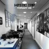 Mystic Trip - February Mix (2013)