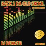 DJ Devast8 - Back To The Old School Volume 3 (80's Classic House)