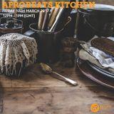 Afrobeats Kitchen 17th March 2017