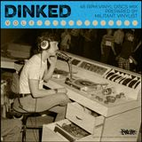Dinked Vol1