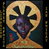 Libation Planet Africa with Ian Friday 12-30-16