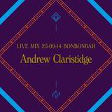 LIVE MIX 25-09-14 BONBONBAR Andrew Claristidge