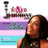 Mixed Harmony Interviews Celia