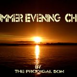 Summer Evening Chill mixed by The Prodigal Son