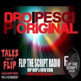 Tales from the Flip EP16 || Dro Pesci | P Original ||