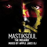 Mastiksoul - The MegaMix 2013 (Mixed by Apple Juice DJ)