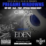 DJ Rocswell Ciroc Fridays Hip Hop Mix 2017 Live @endenyyc