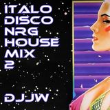 ITALO DISCO NRG HOUSEMIX Vol2 by DJJW