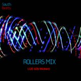 South Beats Rollers Sessions - LUE b2b Wickerz