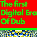 Dubmasta presents The 1st Digital Era Of Dub '1980-1992