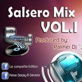 Salsero Mix Vol.I Palmer Dj (La Compañia Editions)