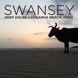Swansey - Deep House@Gokarna Beach, India