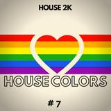 HOUSE 2K - HOUSE COLORS #7