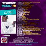 DJ S&S - Digiwaxx Radio 10