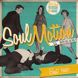 SoulMotion - Beat that! mix