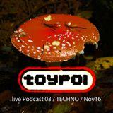 live Podcast 03 / TECHNO / Nov16