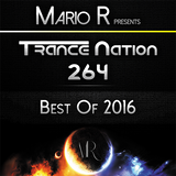 Trance Nation Ep. 264 (08.01.2017) [Best Of 2016]