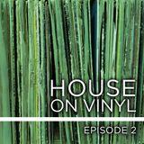 house on vinyl ep2