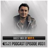 Episode #031 (Max K.)
