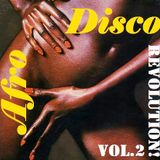 Afro Disco Revolution! Vol.2