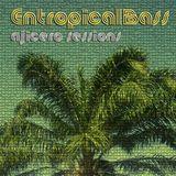 EntropicalBASS - Ajicero Dj set