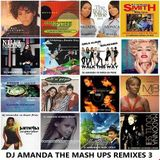 DJ AMANDA THE MASHUP REMIXES 3