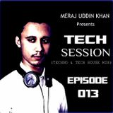 Meraj Uddin Khan Pres. Tech Session 013 (October 2017) [1st Anniversay]