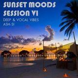 SUNSET MOODS - SESSION VI