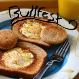 "Bullfest - ""Egg in a Basket"""