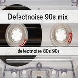 Remember 90s mix Defectnoise