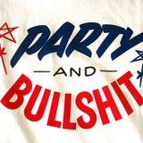 """""""Party & Bullshit"""" - Bx2 mix"""