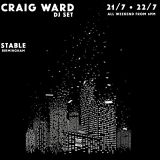 Craig Ward@ The Stable 22nd July 2017