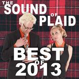 The Sound of Plaid - 2014.01.13 - BEST OF 2013 (part 2)