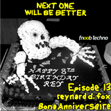 Next One Will Be Better, Episode 13, 25 April 2018