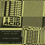 Acid Flash Episode 2: Ida & special guest LISALööF