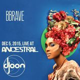 BBRAVE - Live At Ancestral (Djoon, Paris, Dec 2015)