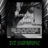 HENGING TREE RIDDIM MIX FT. POPCAAN, PROPA FADE, VERSHON, & MORE {DJ SUPARIFIC}