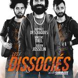 """CinéMaRadio et Eric Desmet présentent la chronique du film """"Les dissociés"""""""