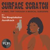 Surface Scratch - Ep.1 The Blaxploitation Soundtrack
