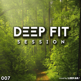 Deep Fit Session 007