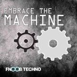 Embrace The Machine Radio - Episode 2