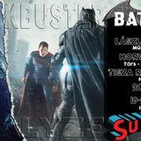 BLOCKBUSTER 2017.11.17. Témáink:  Az acélember, és a Batman Superman ellen.