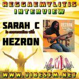 Hezron Interview with Sarah C, Reggaemylitis Show, Vibes FM