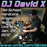 DJ David X - Old-School Hardcore Breakbeat Techno Live Mix Jan. 29 2012