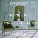 MR2 PETOFI DJ MIX SERIES - SUMMER SELECTION PT.2. 08.08.2015