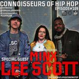 Connoisseurs Of Hip Hop Episode109 Minx / Lee Scott
